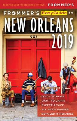 Frommer's Easyguide to New Orleans 2019 - Schwam, Diana K