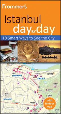 Frommer's Istanbul Day by Day - Levine, Emma, Ms.