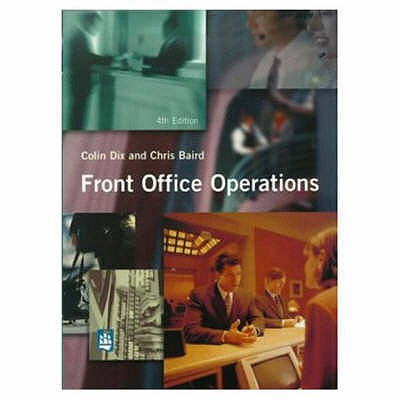 Front Office Operations - Dix, Colin, and Baird, Chris