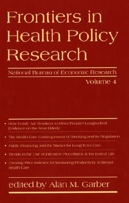 Frontiers in Health Policy Research - Garber, Alan M (Editor)