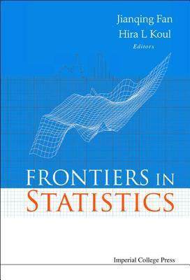 Frontiers in Statistics - Fan, Jianqing (Editor)