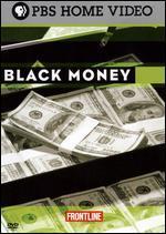 Frontline: Black Money