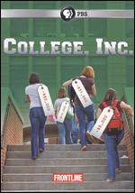 Frontline: College, Inc. -