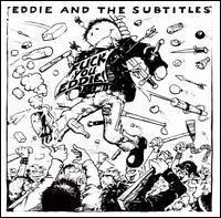 Fuck You Eddie! - Eddie & the Subtitles