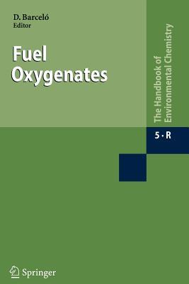 Fuel Oxygenates - Barcelo, Damia (Volume editor)