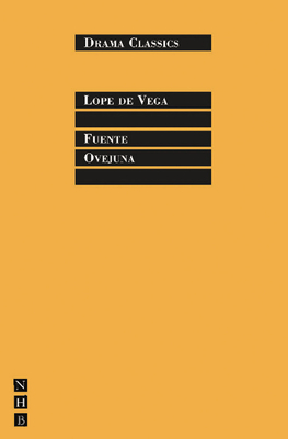 Fuente Ovejuna - De Vega, Lope, and Boswell, Laurence (Translated by), and Gregory, William (Introduction by)