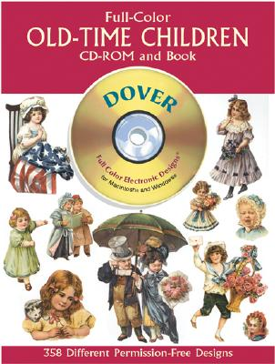 Full-Color Old-Time Children CD-ROM and Book - Dover Publications Inc