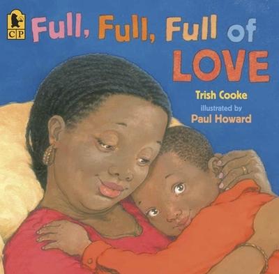 Full, Full, Full of Love - Cooke, Trish
