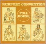 Full House [UK Bonus Tracks] - Fairport Convention