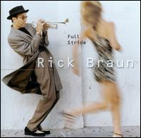 Full Stride - Rick Braun