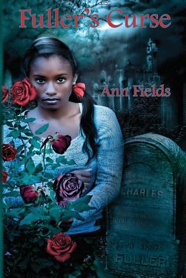 Fuller's Curse - Fields, Ann