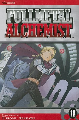 Fullmetal Alchemist, Volume 18 - Arakawa, Hiromu (Illustrator)