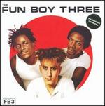 Fun Boy Three [Bonus Tracks]