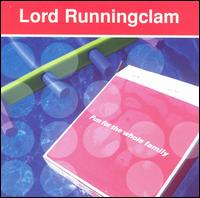 Fun for the Whole Family - Lord Runningclam