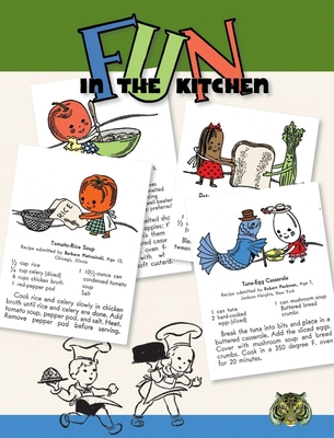 Fun in the Kitchen: By Kids for Kids Easy to Make Recipes - Blue Lantern Studio (Compiled by)