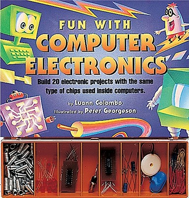 Fun with Computer Electronics - Colombo, Luann, and Unknown, and Becker & Mayer Ltd