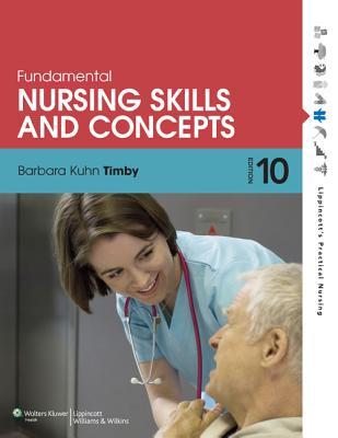 Fundamental Nursing Skills and Concepts - Timby, Barbara Kuhn, Bsn, Ma, Rnc