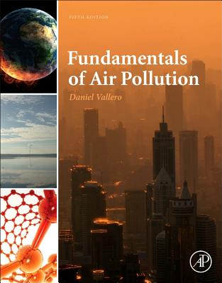 Fundamentals of Air Pollution - Vallero, Daniel