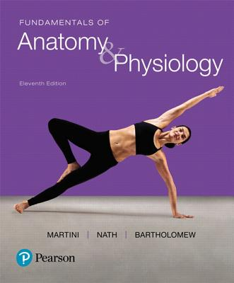 Fundamentals of Anatomy & Physiology Plus Mastering A&p with Pearson Etext -- Access Card Package - Martini, Frederic H