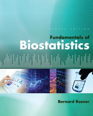 Fundamentals of Biostatistics - Rosner, Bernard (Harvard University