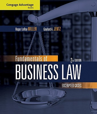 Fundamentals of Business Law: Excerpted Cases - Miller, Roger LeRoy, and Jentz, Gaylord A