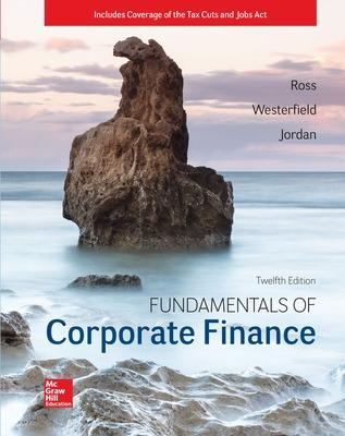Fundamentals of Corporate Finance - Ross, Stephen, and Westerfield, Randolph, and Jordan, Bradford