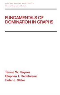 Fundamentals of Domination in Graphs - Haynes, Teresa W