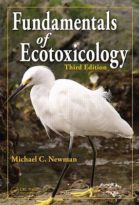 Fundamentals of Ecotoxicology - Newman, Michael C