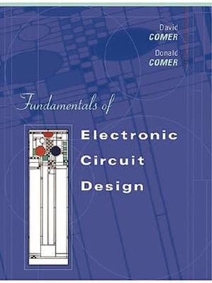 Fundamentals of Electronic Circuit Design - Comer, David J