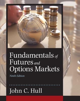 Fundamentals of Futures and Options Markets - Hull, John C.