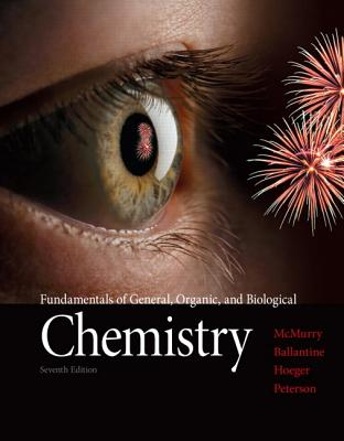 Fundamentals of General, Organic, and Biological Chemistry Plus Masteringchemistry with Pearson Etext -- Access Card Package - McMurry, John E