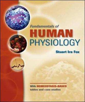 Fundamentals of Human Physiology - Fox, Stuart Ira, Dr.