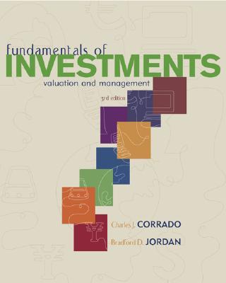 Fundamentals of Investments + Self-Study CD + Stock-Trak + S&p + Olc with Powerweb - Corrado, Charles J, and Jordan, Bradford D, Professor
