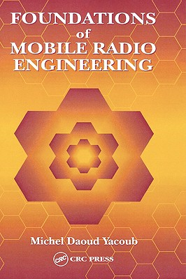 Fundamentals of Mobile Radio Engineering - Yacoub, Michel Daoud