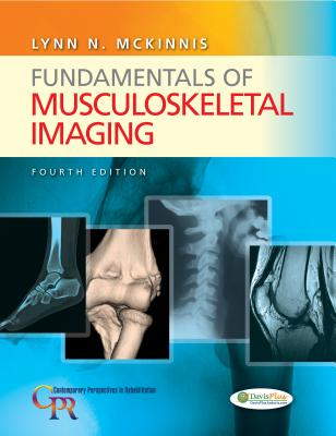 Fundamentals of Musculoskeletal Imaging - McKinnis, Lynn N