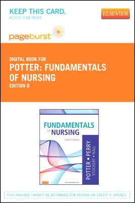 Fundamentals of Nursing - Pageburst E-Book on Vitalsource (Retail Access Card) - Potter, Patricia A, R.N., PH.D., and Perry, Anne Griffin, R.N., and Stockert, Patricia