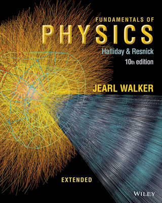 Fundamentals of Physics Extended 10e Binder Ready Version + WileyPLUS Registration Card - Halliday, David