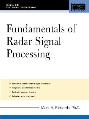 Fundamentals of Radar Signal Processing - Richards, Mark A