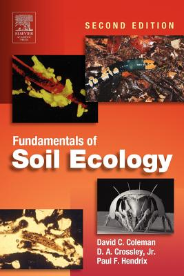 Fundamentals of Soil Ecology - Coleman, David C