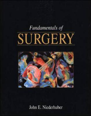 Fundamentals of Surgery - Niederhuber, John