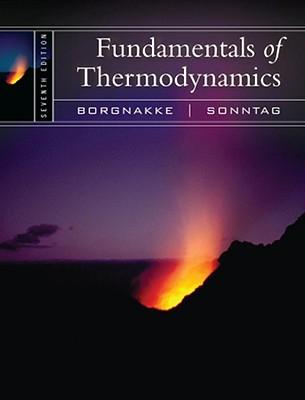 Fundamentals of Thermodynamics - Sonntag, Richard E, and Borgnakke, Claus