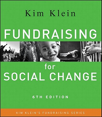 Fundraising for Social Change - Klein, Kim