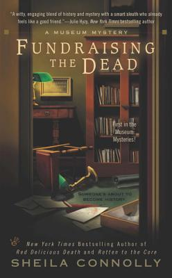 Fundraising the Dead - Connolly, Sheila