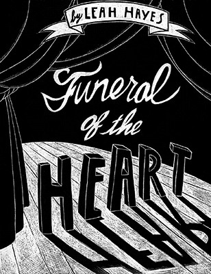 Funeral of the Heart - Hayes, Leah