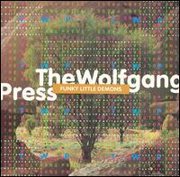 Funky Little Demons - The Wolfgang Press