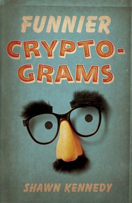 Funnier Cryptograms - Kennedy, Shawn