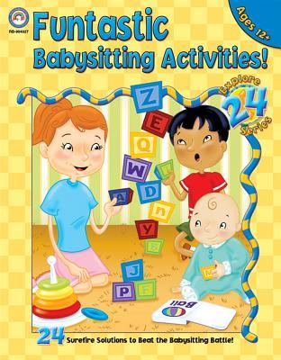 Funtastic Babysitting Activities: Grades 5-8 - Carlson, Kim