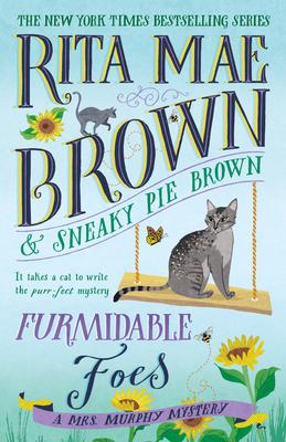 Furmidable Foes: A Mrs. Murphy Mystery - Brown, Rita Mae