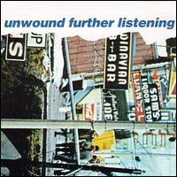 Further Listening - Unwound