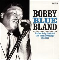 "Further on Up the Road: The Duke Recordings 1955-1962 - Bobby ""Blue"" Bland"